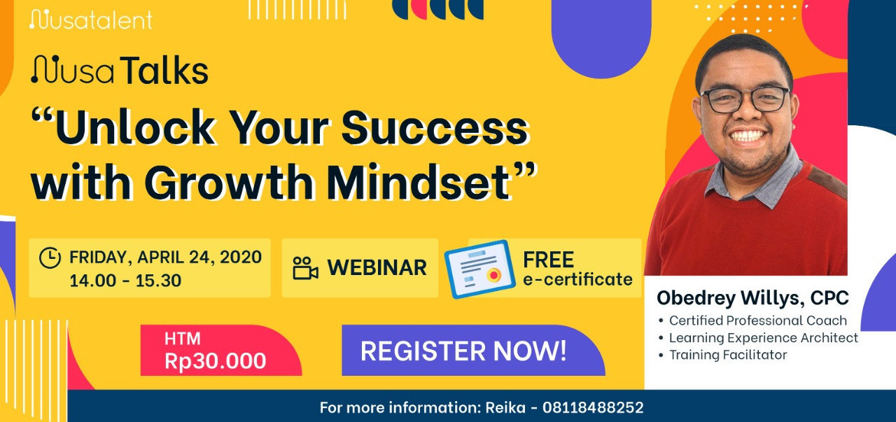 "NusaTalks: ""Unlock Your Success with Growth Mindset"