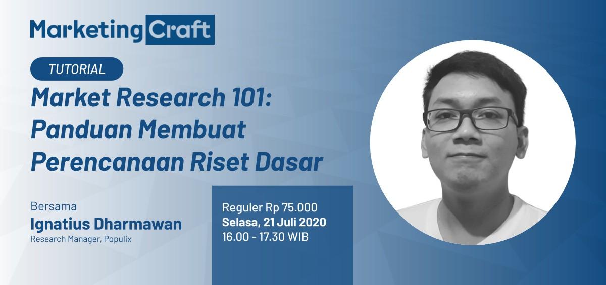 Online Tutorial: Market Research 101 - Panduan Membuat Perencanaan Riset Dasar