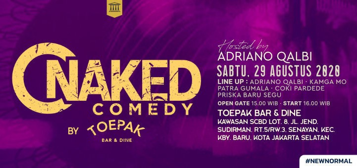 NAKED COMEDY JAKARTA BY TOEPAK : COME BACK!