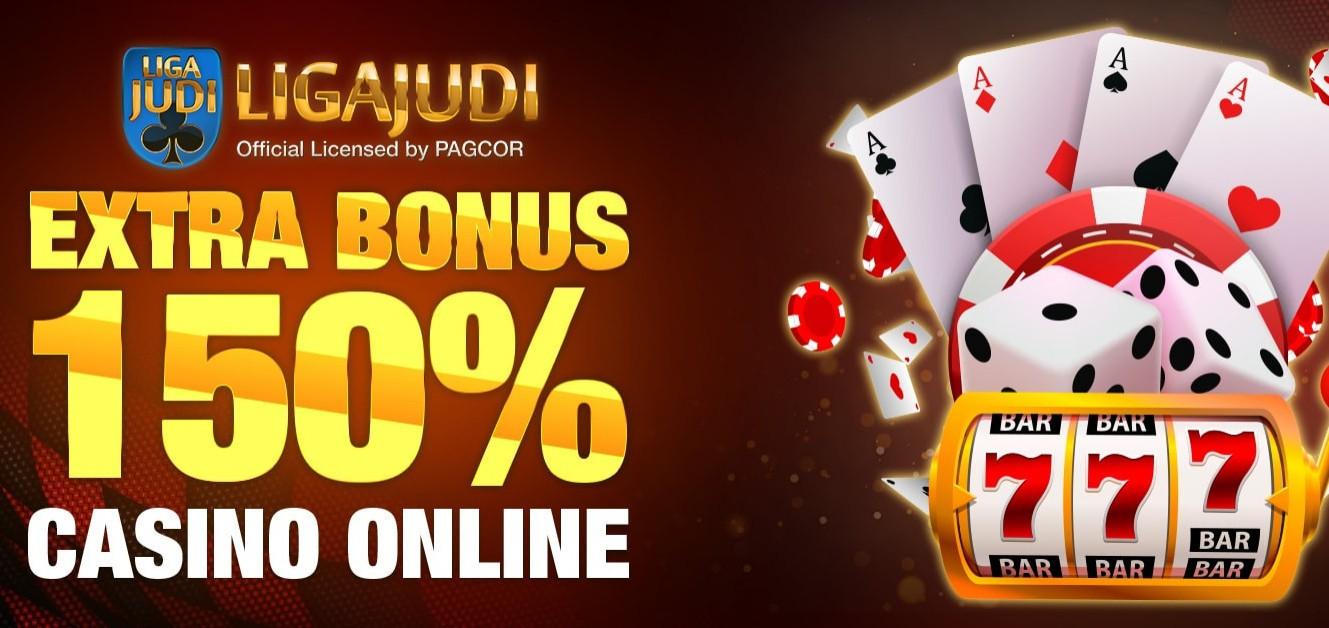 Jual Tiket EXTRA BONUS 150% 1st Deposit Casino Online | Loket.com