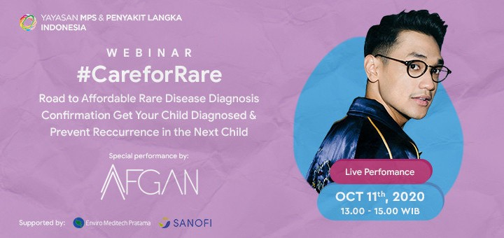 Webinar #CareforRare with Special Performance by: Afgan