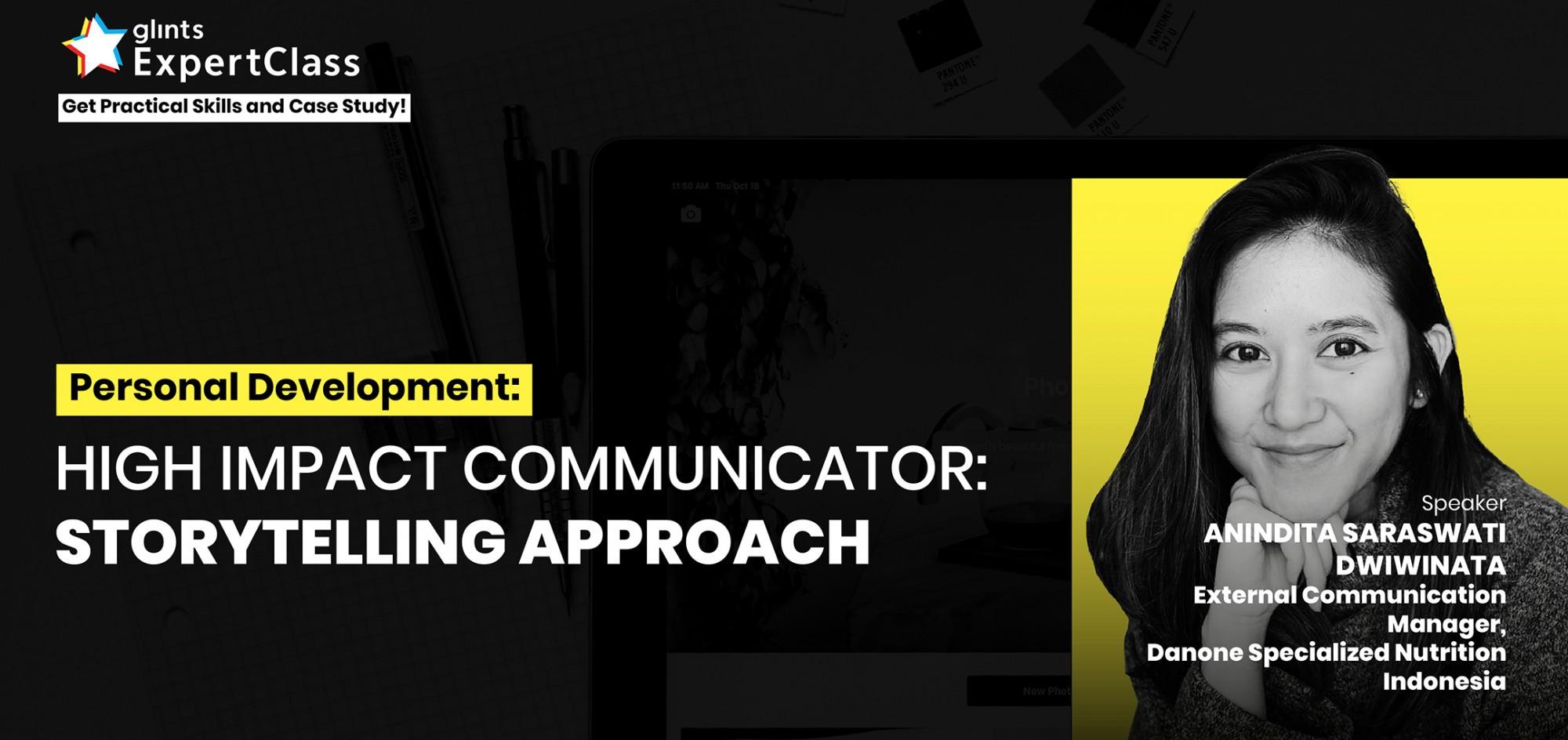 [Online Glints ExpertClass] High Impact Communicator: Storytelling Approach