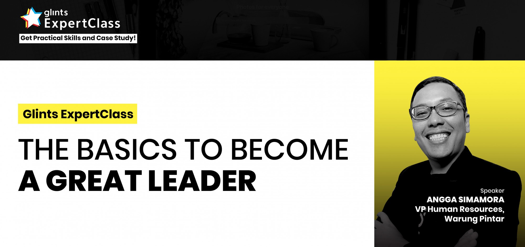 [Online Glints ExpertClass] The Basics to Become a Great Leader