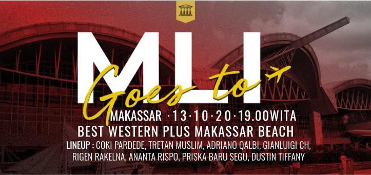MLI GOES TO MAKASSAR
