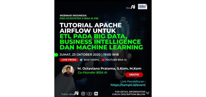 Tutorial Apache Airflow untuk ETL pada Big Data, Business Intelligence, dan Machine Learning