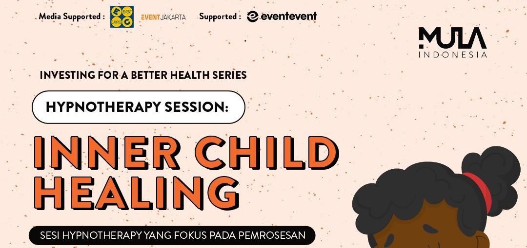 Webinar #berMULAdirumah: Inner Child Healing