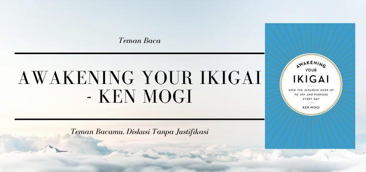 Diskusi Teman Baca: Awakening Your Ikigai - Ken Mogi