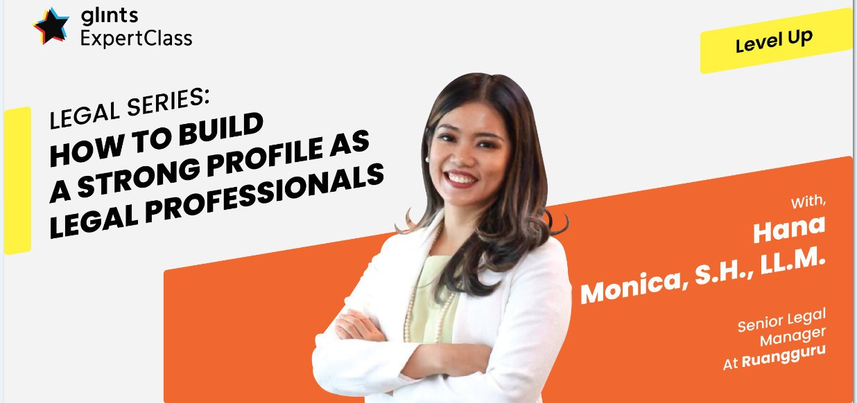 [Online Glints ExpertClass] How to Build A Strong Profile as Legal Professionals