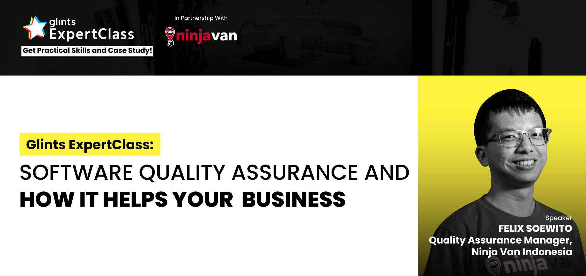 [Online Glints ExpertClass] Software Quality Assurance and How It Helps Your Business