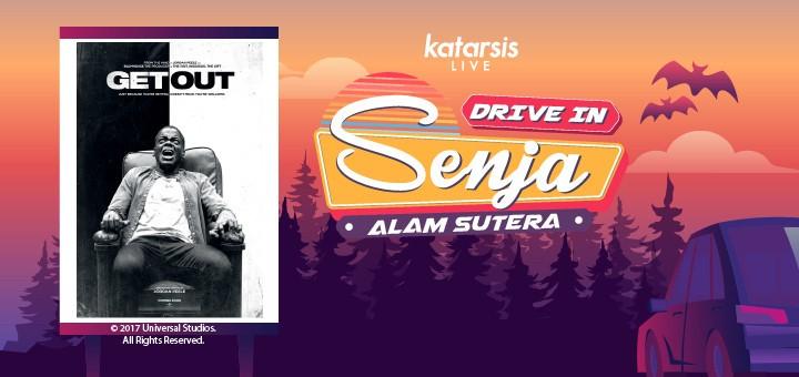Drive-In Senja Alam Sutera: Get Out
