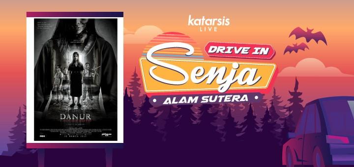 Drive-In Senja Alam Sutera - Danur: I Can See Ghosts