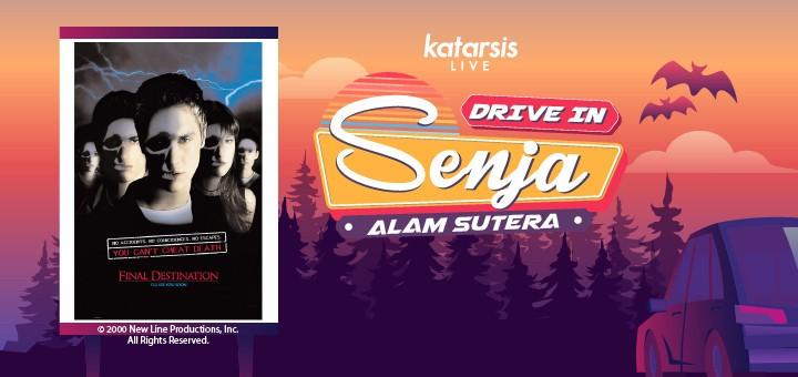 Drive-In Senja Alam Sutera: Final Destination