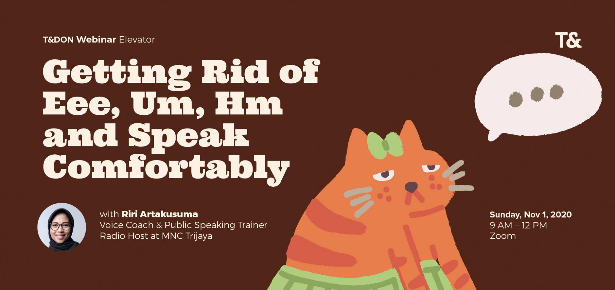 Getting Rid of Eee, Um, Hm, and Speak Comfortably [Webinar]