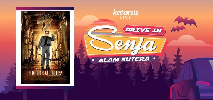 Drive-In Senja Alam Sutera: Night at The Museum