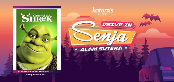 Drive-In Senja Alam Sutera: Shrek