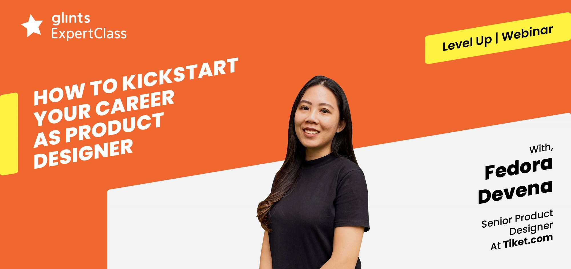 [Online GlintsExpertClass] How To Kickstart Your Career As Product Designer