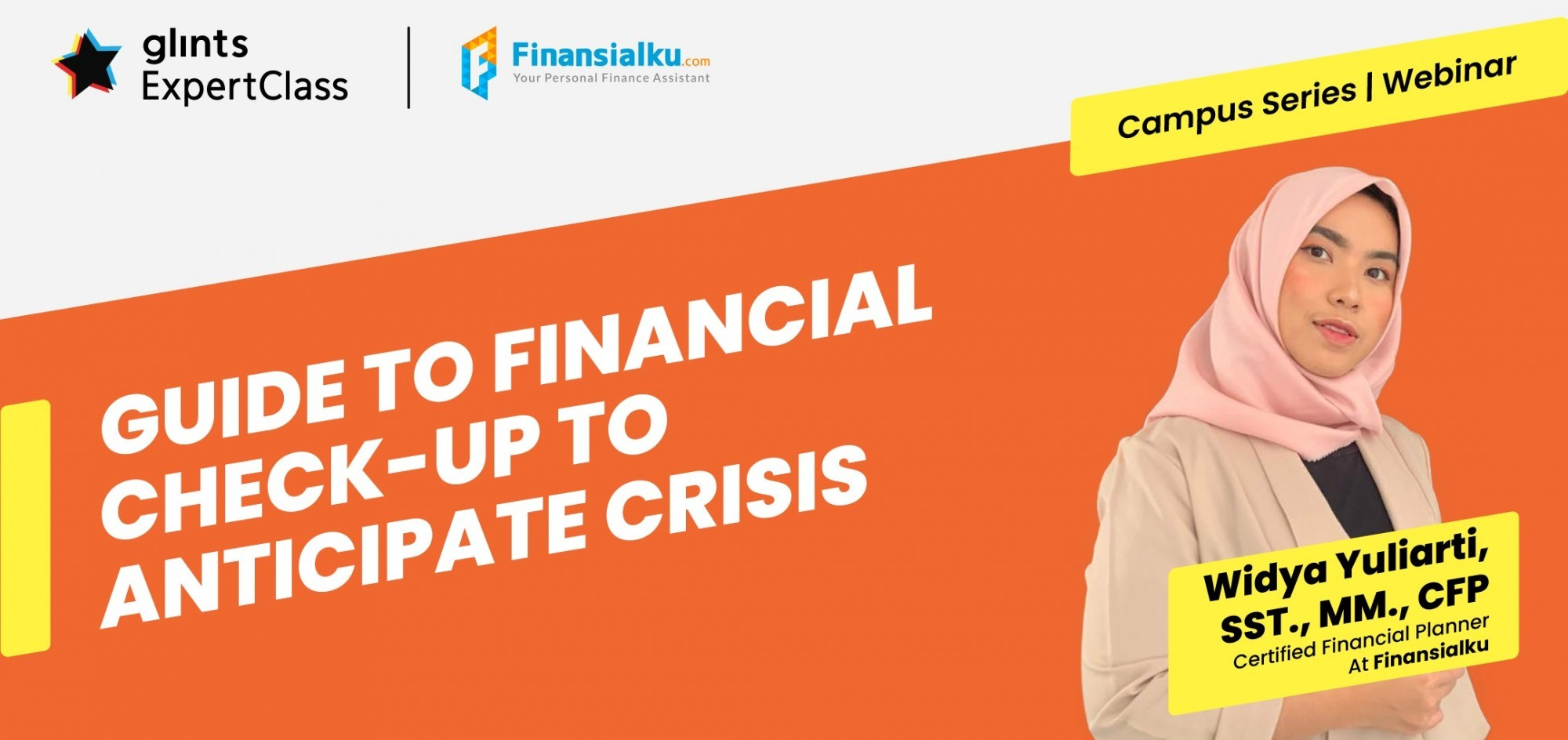 [Online Glints ExpertClass with Finansialku] Guide to Financial Check-Up to Anticipate Crisis