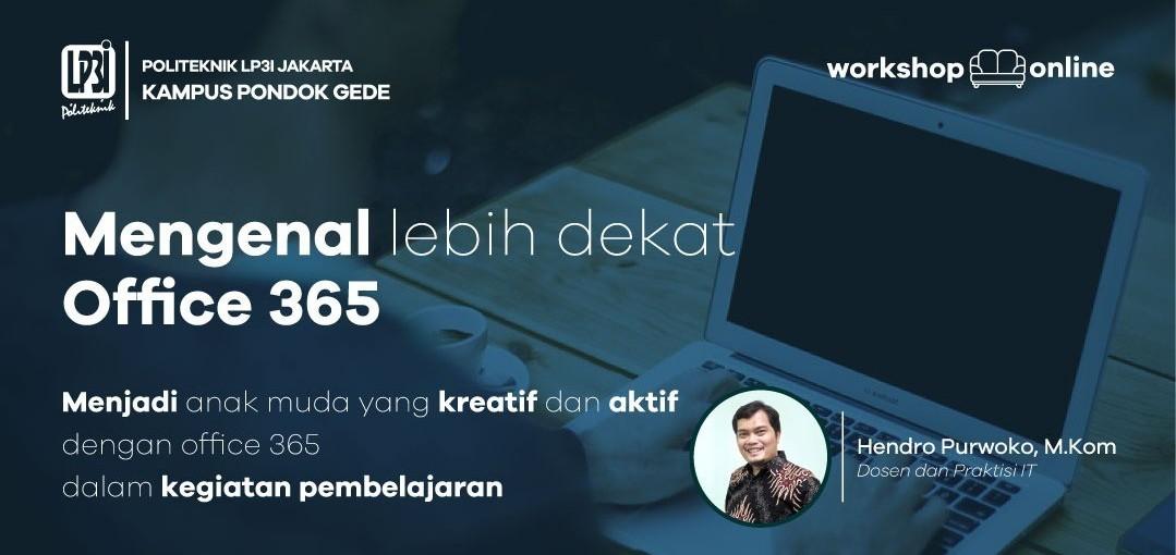 Workshop Online : Menjadi anak Muda yang kreatif dan aktif dengan Office 365