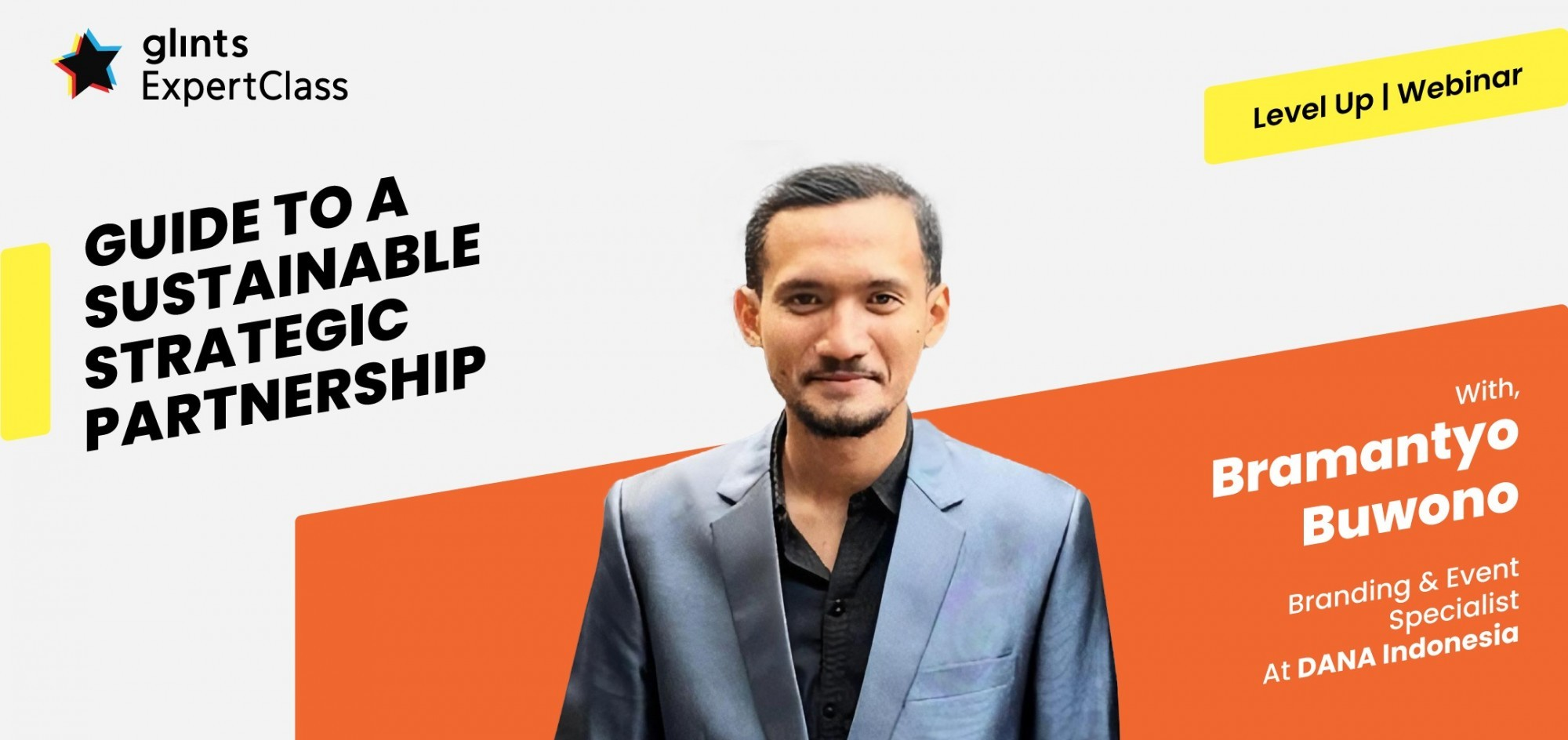 [Online Glints ExpertClass] Guide to a Sustainable Strategic Partnership