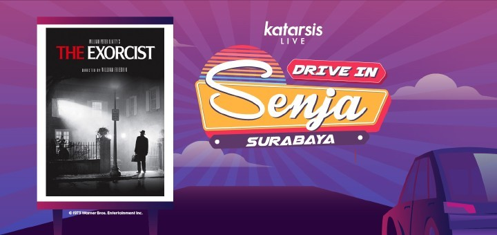Drive-In Senja Surabaya: The Exorcist