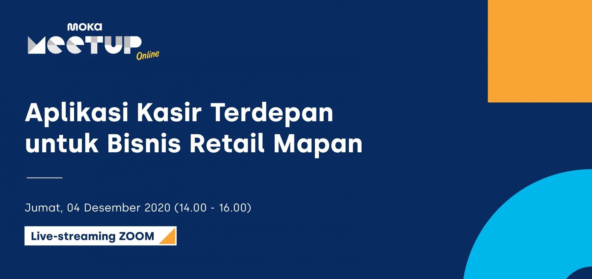 Moka Meetup Online: Aplikasi Kasir Terdepan Untuk Bisnis Retail Mapan