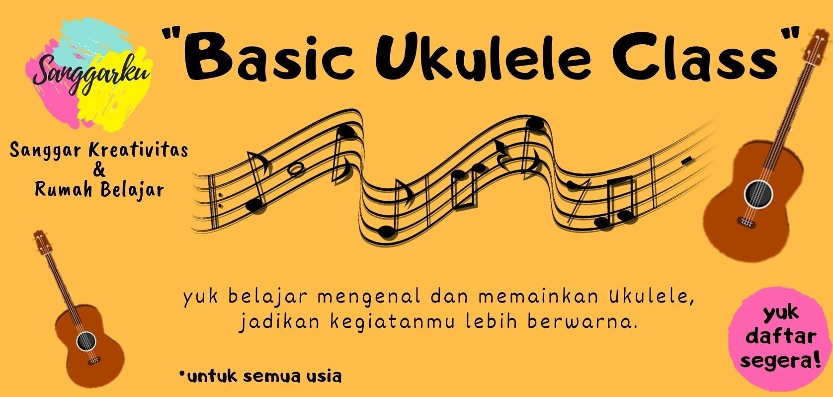 kursus Musik Sanggarku - Basic Ukulele Class