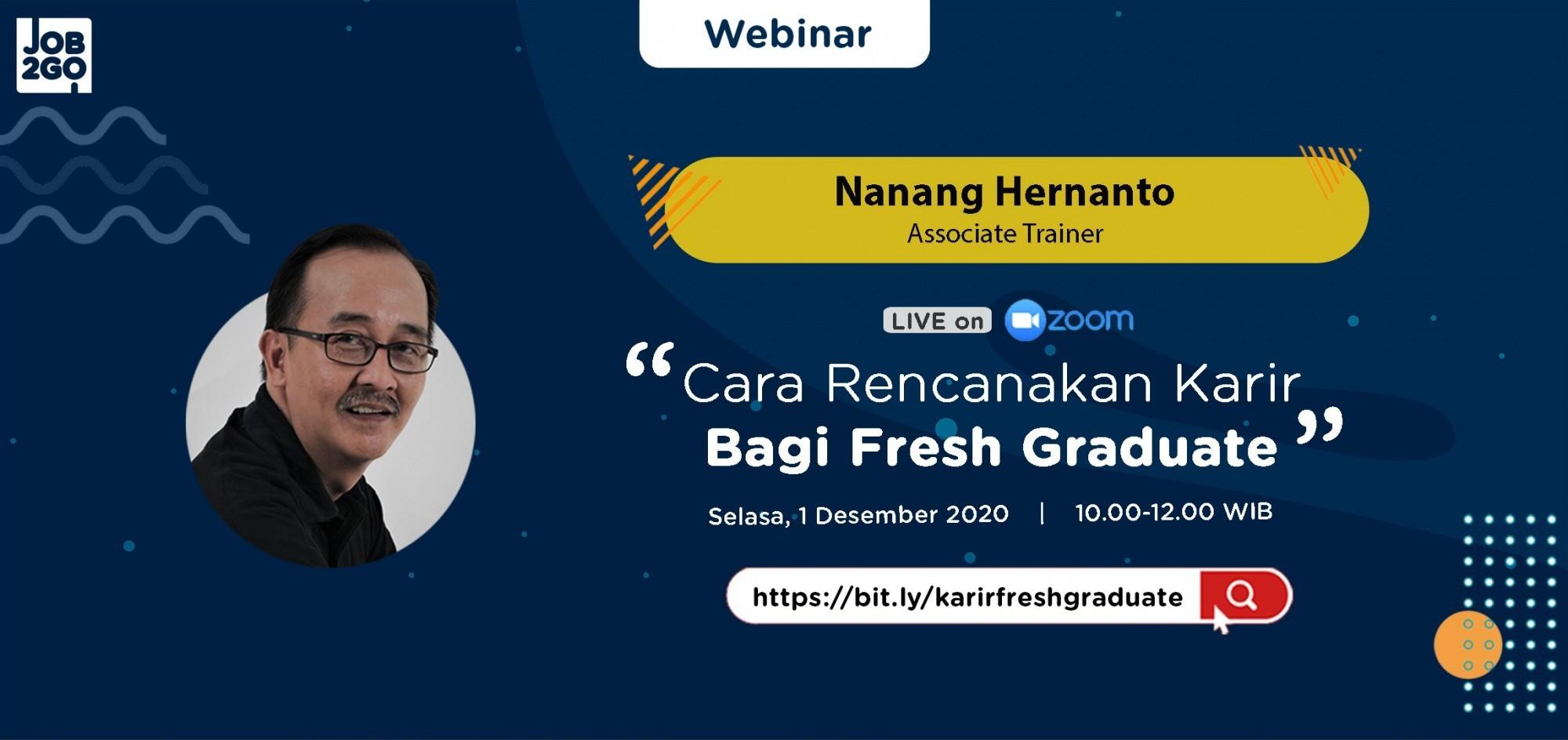 Job2Go Webinar - Cara Rencanakan Karir Bagi Fresh Graduate