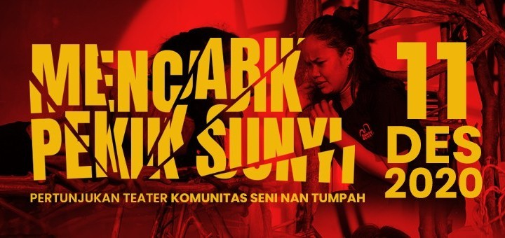 "PEMENTASAN TEATER ""MENCABIK PEKIK SUNYI"" (11 DESEMBER 2020)"