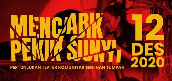 "PEMENTASAN TEATER ""MENCABIK PEKIK SUNYI"" (12 DESEMBER 2020)"