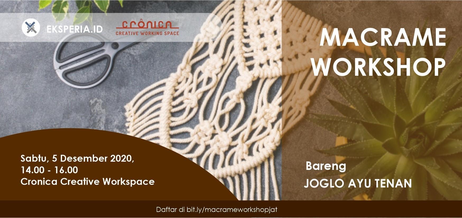 EKSPERIA.ID - Macrame Workshop bareng JOGLO AYU TENAN (ft Cronica Creative WorkSpace)