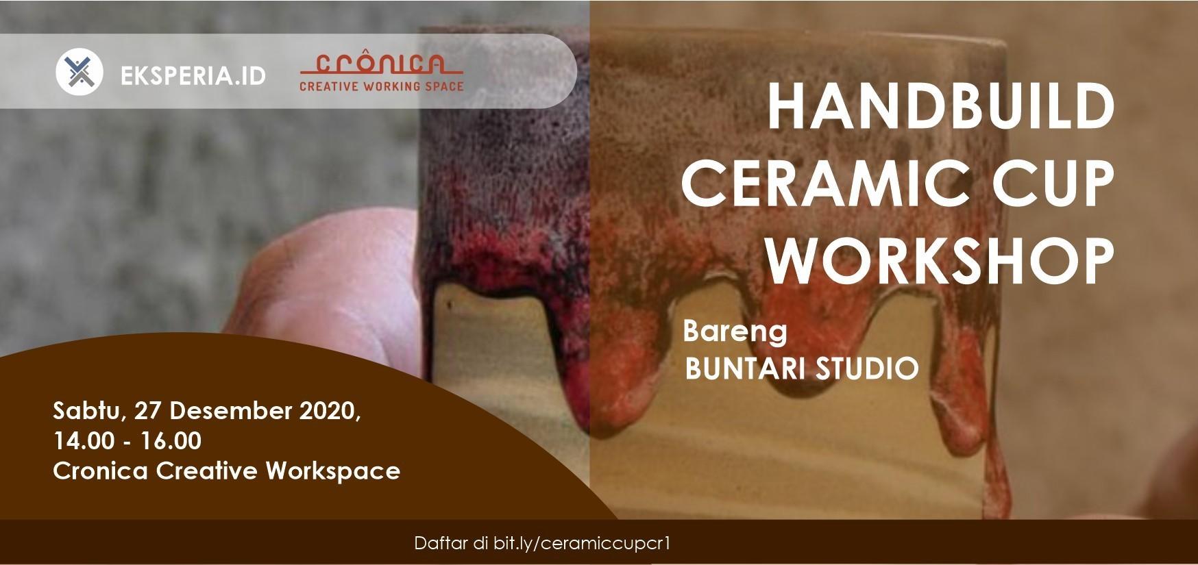 EKSPERIA.ID - Handbuild Ceramic Workshop bareng Buntari Studio (ft Cronica Creative Workspace)
