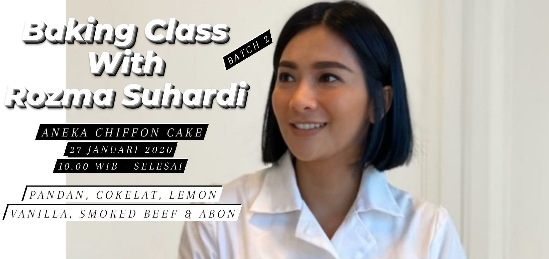Baking Class with Rozma Suhardi (Aneka Chiffon batch 2)