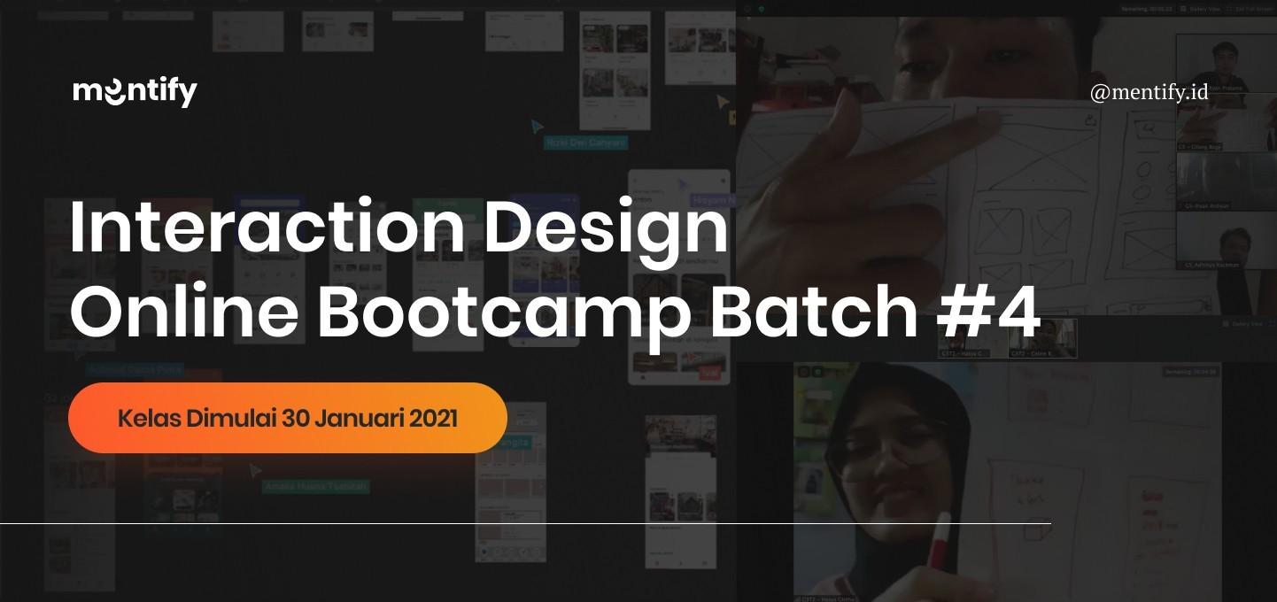Mentify Batch #4: Interaction Design Online Bootcamp