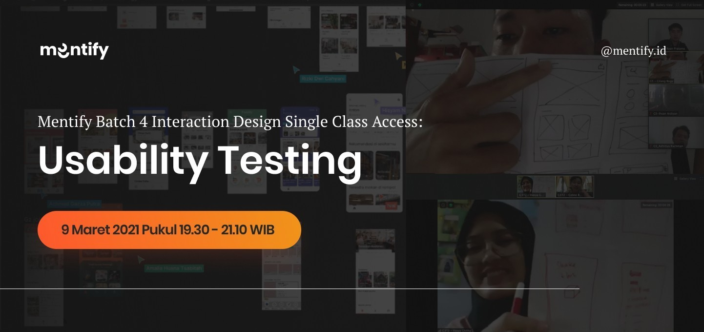 Mentify Batch 4 Interaction Design Online Bootcamp: Usability Testing