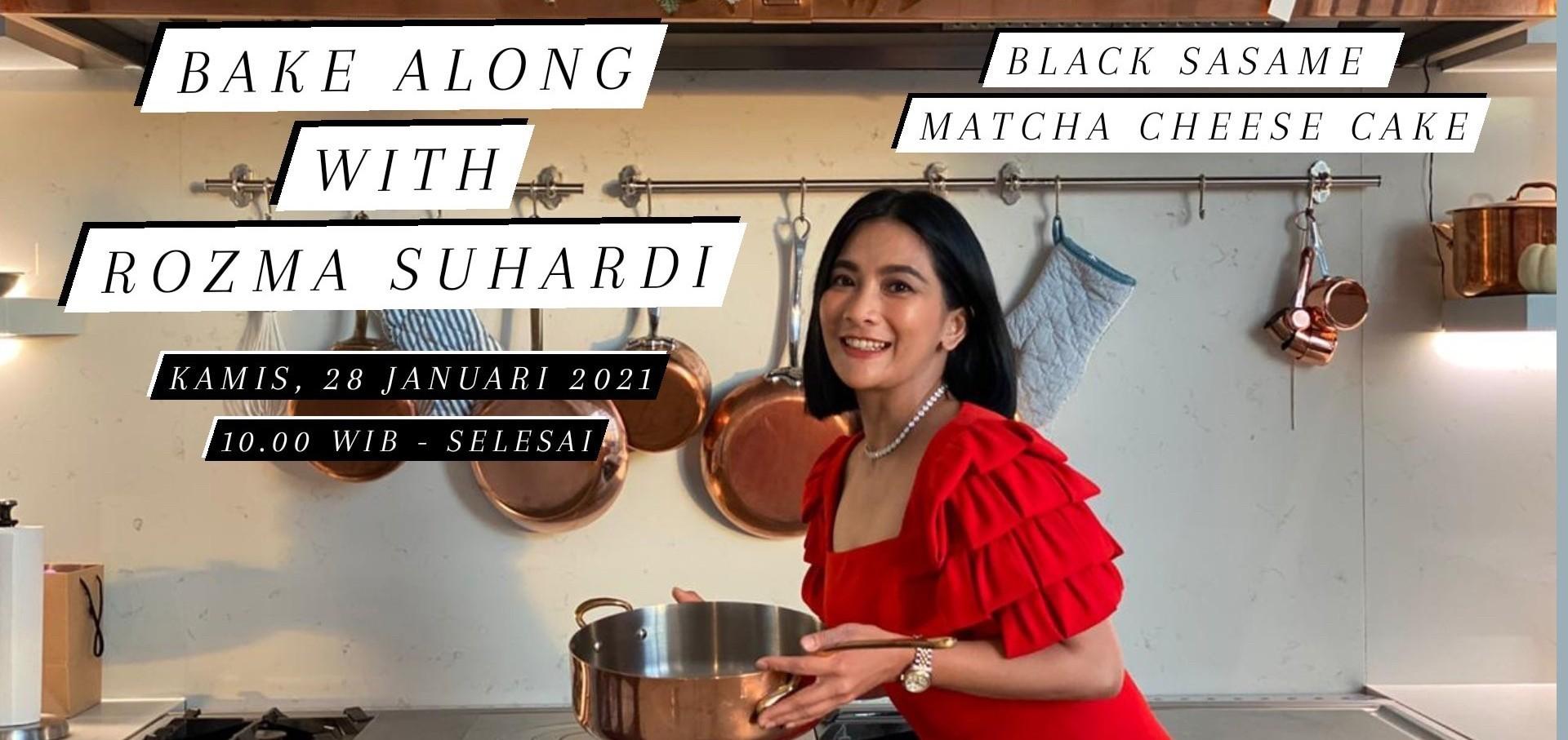 Bake Along with Rozma Suhardi (Black Sasame Matcha Cheese Cake)