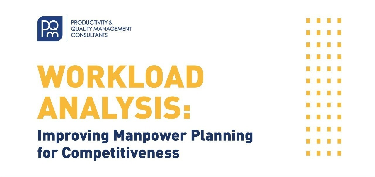 [FREE WEBINAR] Workload Analysis: Improving Manpower Planning for Competitiveness