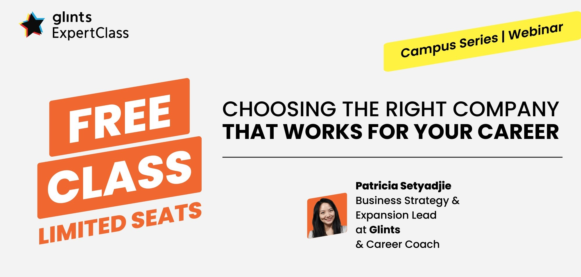 [Online Glints ExpertClass] Choosing the Right Company that Works for Your Career