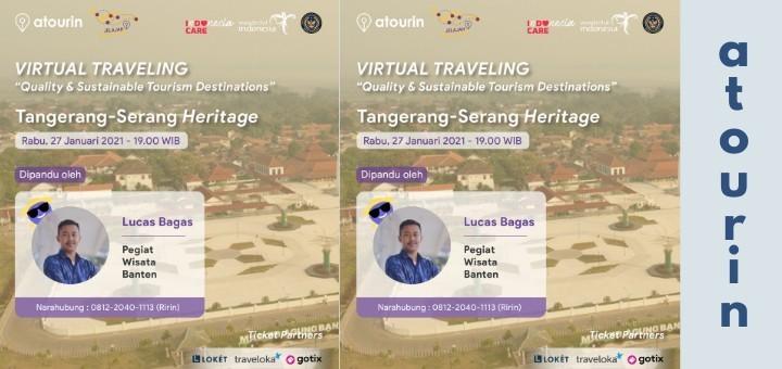Virtual Traveling: Tangerang-Serang Heritage