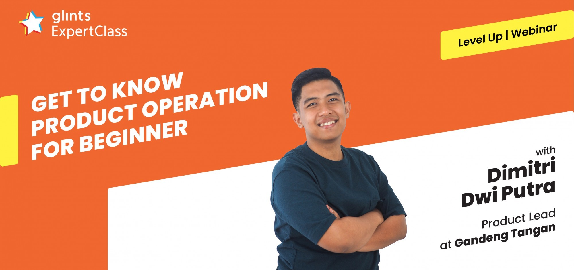 [Online Glints ExpertClass] Get To Know Product Operation For Beginner