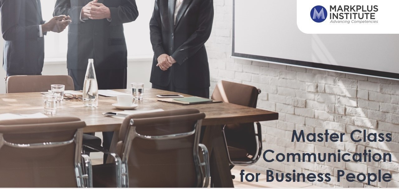 [MarkPlus Institute] Master Class Communication for Business People