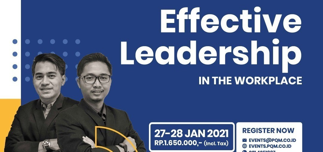 [ONLINE TRAINING] EFFECTIVE LEADERSHIP IN THE WORKPLACE BY PQM CONSULTANTS