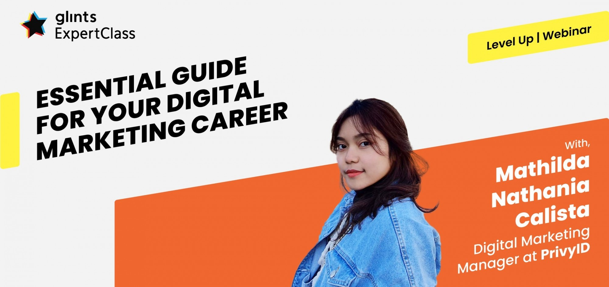 [Online Glints ExpertClass] Essential Guide For Your Digital Marketing Career