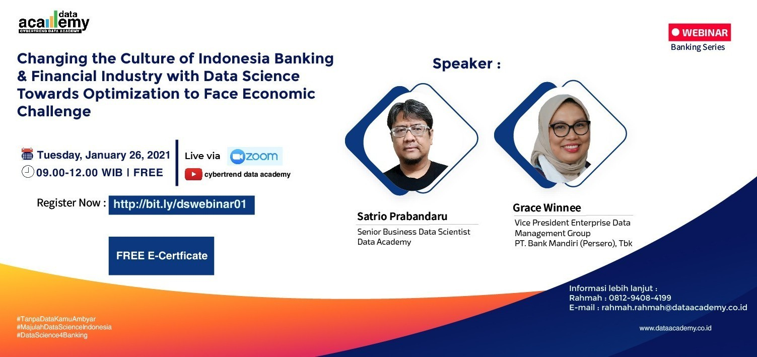 Changing the Culture of Indonesia Banking & Financial Industry with Data Science Towards Optimizatio