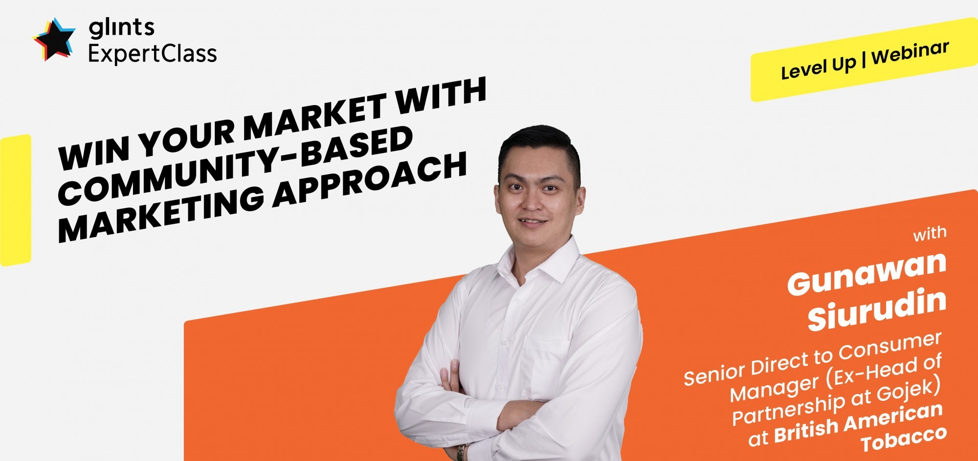 [Online Glints ExpertClass] Win Your Market With Community Based Marketing Approach