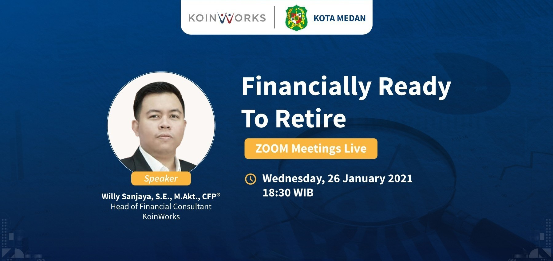 KoinWorks Medan | Financially Ready To Retire