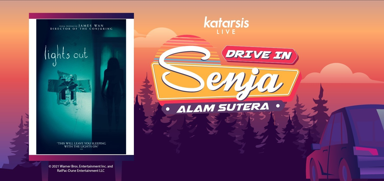 Drive-In Senja Alam Sutera: Lights Out