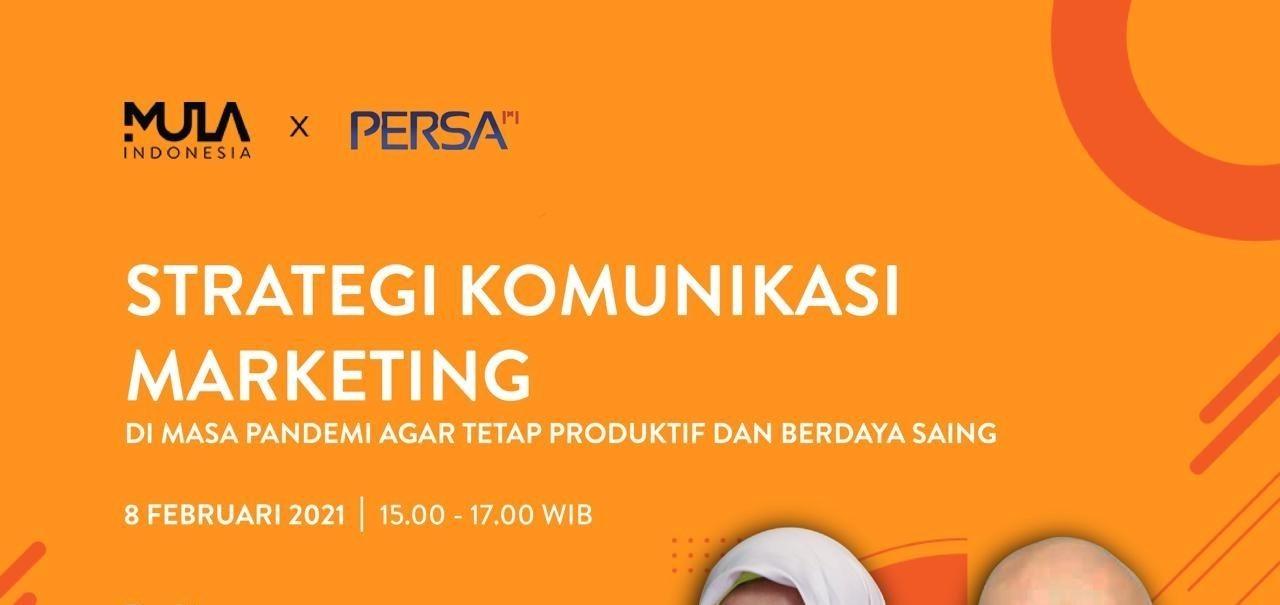 Webinar #berMULAdirumah: Strategi Komunikasi Marketing