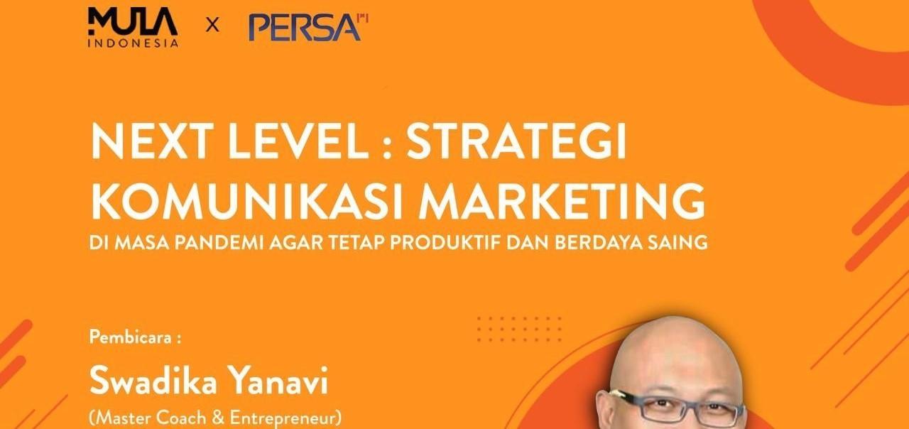 Webinar #berMULAdirumah: Next Level: Strategi Komunikasi Marketing