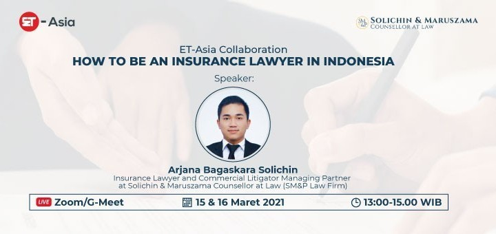 [ET-Asia] How to be an Insurance Lawyer in Indonesia