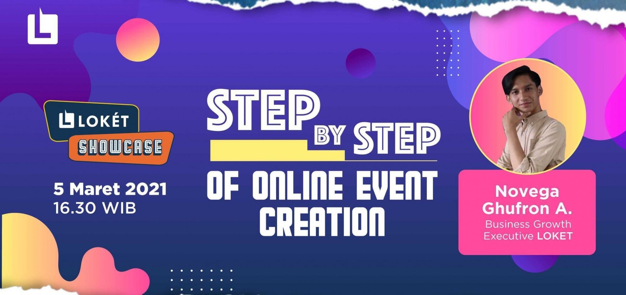 "LOKET Showcase Vol. 2 ""Step by Step of Online Event Creation"""